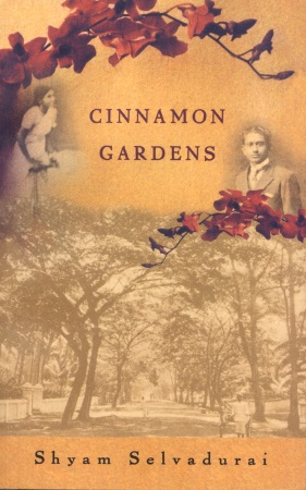 Book cover for Shyam Selvadurai's Cinnamon Gardens showing a collage of figures, leaves, and trees