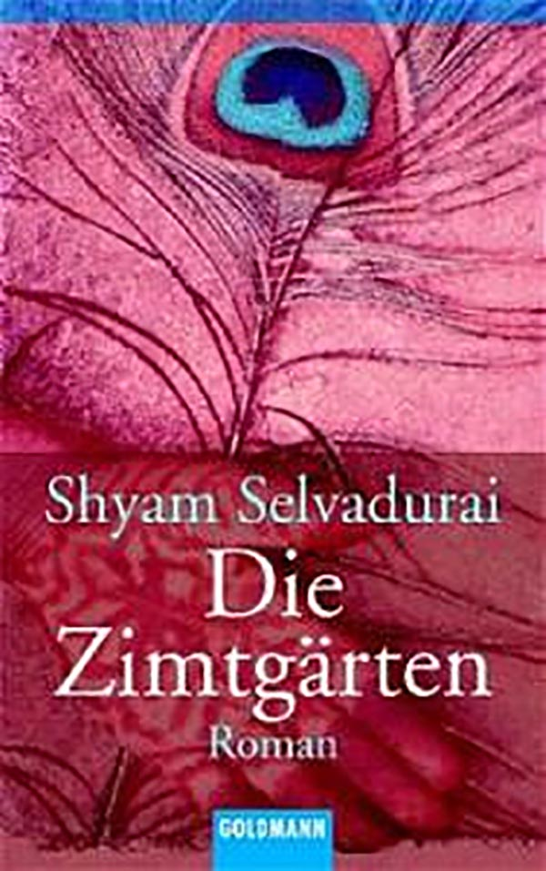 Book cover for Shyam Selvadurai's Cinnamon Gardens featuring a collage of a peacock feather and a hand.