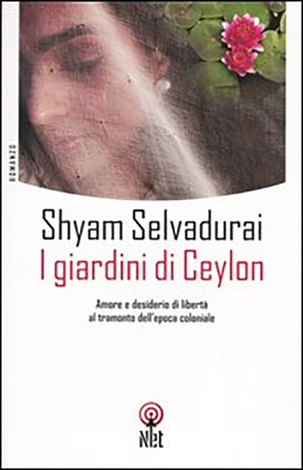 Book cover for Shyam Selvadurai's Cinnamon Gardens featuring a collaged illustration of a figure in a veil and water lilies.