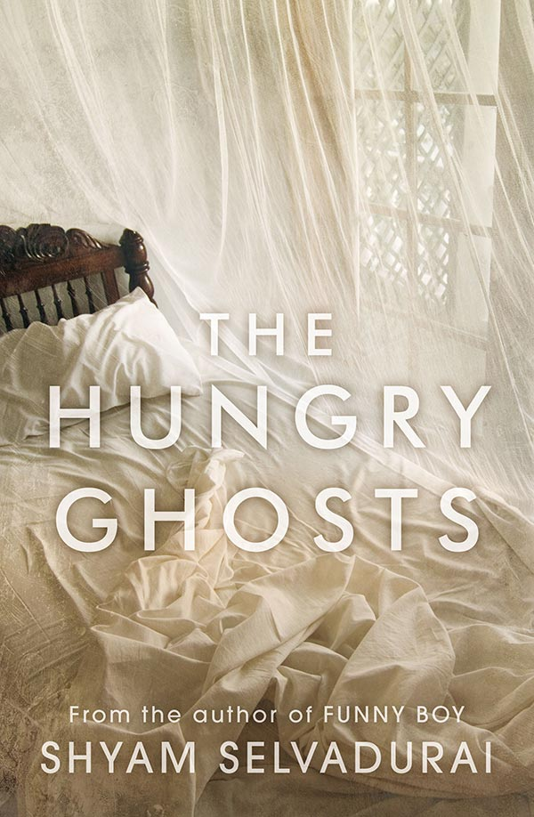 Book cover for Shyam Selvadurai's The Hungry Ghosts showing an unmade bed covered by mosquito netting