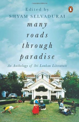 Book cover for Shyam Selvadurai's Many Roads Through Paradise showing adults and children playing on the lawn of a large house beneath a blue sky